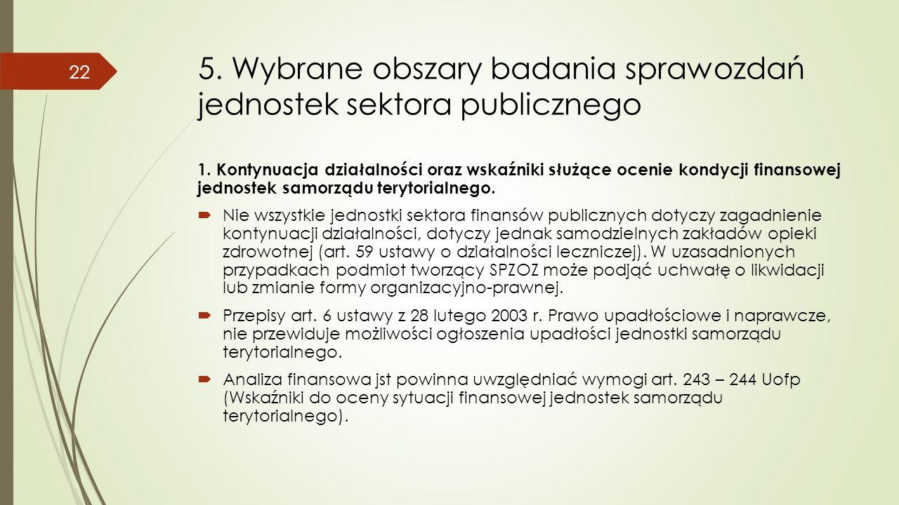 5. Wybrane obszary badania sprawozdań jednostek sektora publicznego 1.