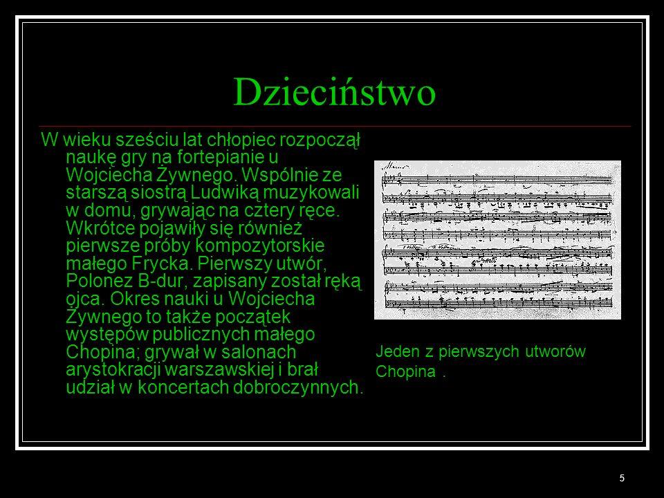 6 Pierwsze sukcesy 1/2 Muzyczny talent Fryderyka objawił się niezwykle wcześnie, porównywano go z dziecięcym geniuszem Mozarta.