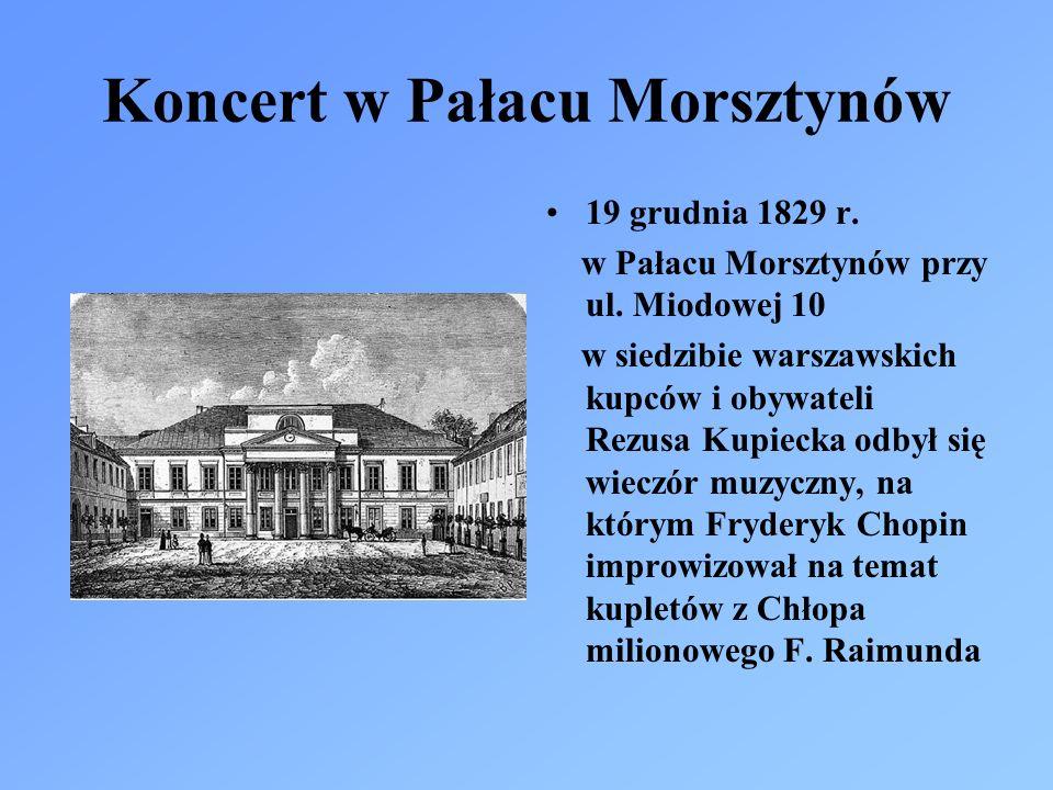 Koncert w Pałacu Morsztynów 19 grudnia 1829 r. w Pałacu Morsztynów przy ul. Miodowej 10 w siedzibie warszawskich kupców i obywateli Rezusa Kupiecka od