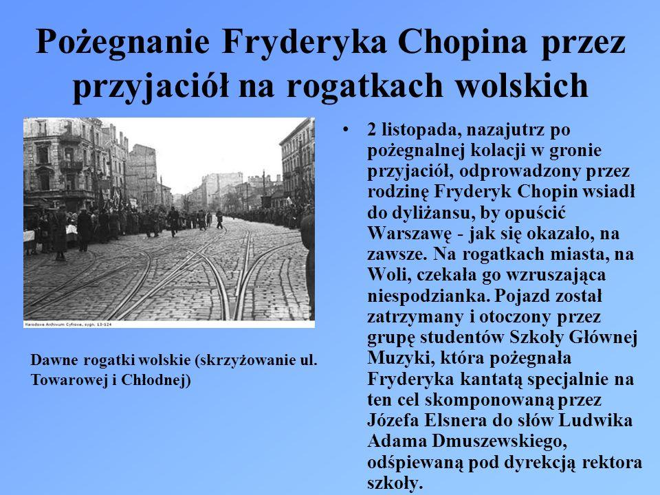 Pożegnanie Fryderyka Chopina przez przyjaciół na rogatkach wolskich 2 listopada, nazajutrz po pożegnalnej kolacji w gronie przyjaciół, odprowadzony przez rodzinę Fryderyk Chopin wsiadł do dyliżansu, by opuścić Warszawę - jak się okazało, na zawsze.
