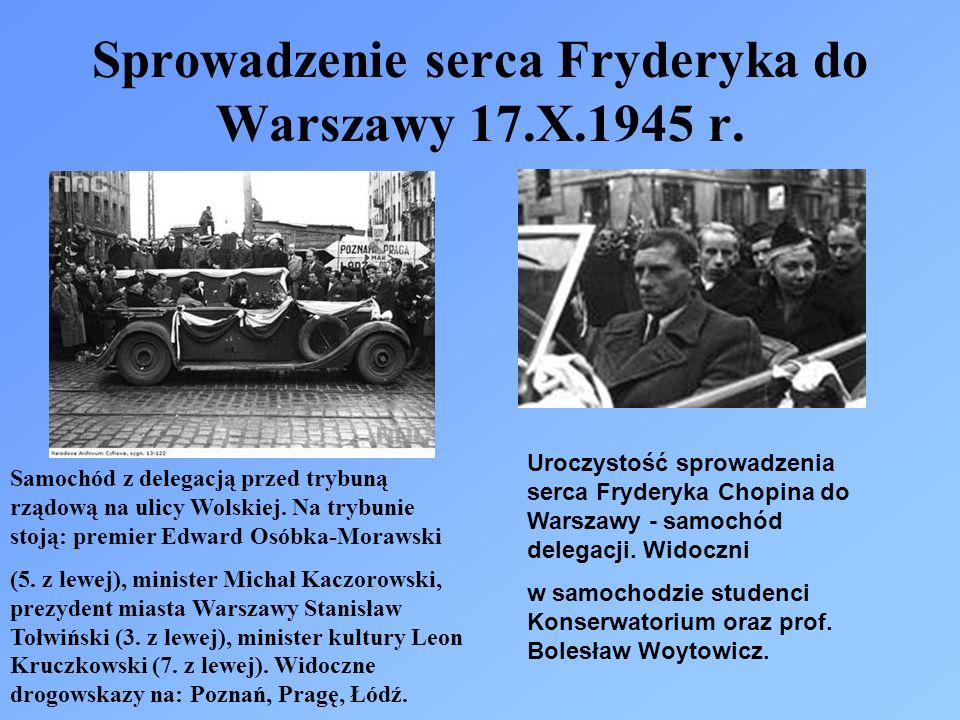 Sprowadzenie serca Fryderyka do Warszawy 17.X.1945 r. Uroczystość sprowadzenia serca Fryderyka Chopina do Warszawy - samochód delegacji. Widoczni w sa