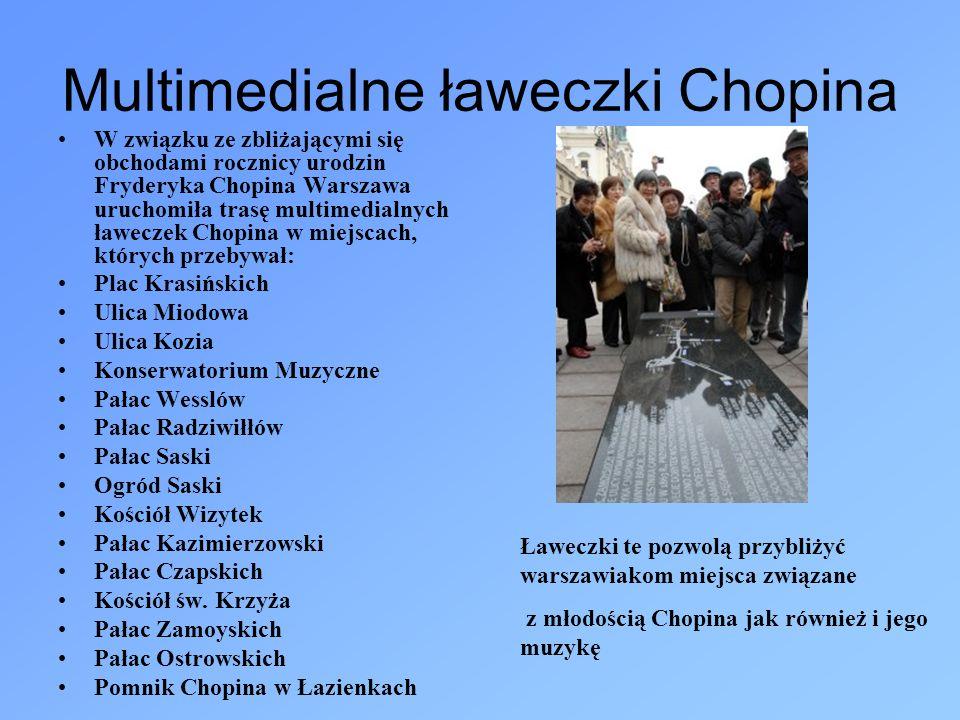 Multimedialne ławeczki Chopina W związku ze zbliżającymi się obchodami rocznicy urodzin Fryderyka Chopina Warszawa uruchomiła trasę multimedialnych ła
