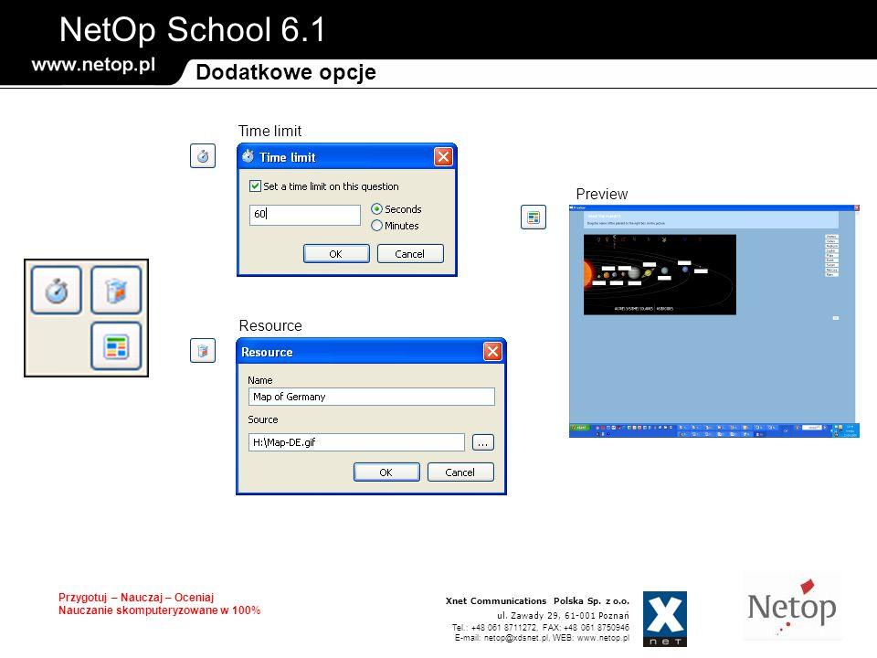 NetOp School 6.1 Przygotuj – Nauczaj – Oceniaj Nauczanie skomputeryzowane w 100% Xnet Communications Polska Sp. z o.o. ul. Zawady 29, 61-001 Poznań Te