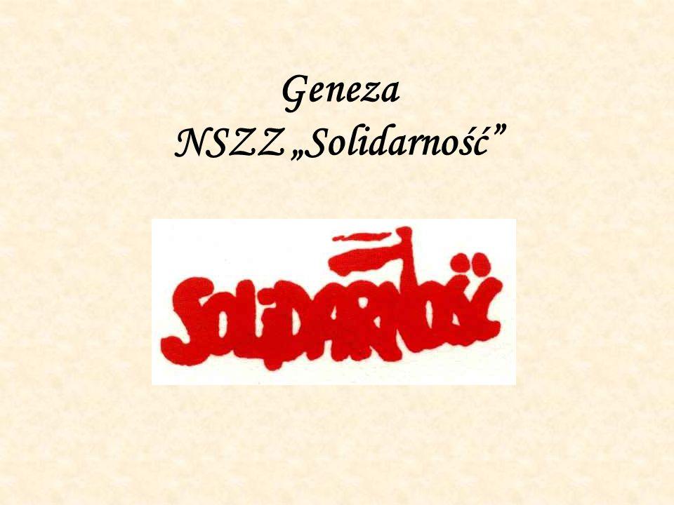 """Geneza NSZZ """"Solidarność"""