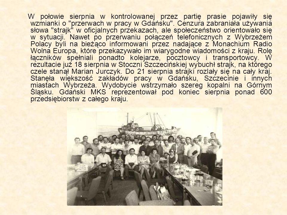 W połowie sierpnia w kontrolowanej przez partię prasie pojawiły się wzmianki o przerwach w pracy w Gdańsku .