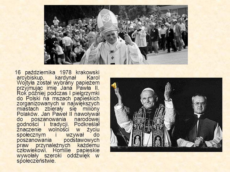16 października 1978 krakowski arcybiskup, kardynał Karol Wojtyła został wybrany papieżem przyjmując imię Jana Pawła II.