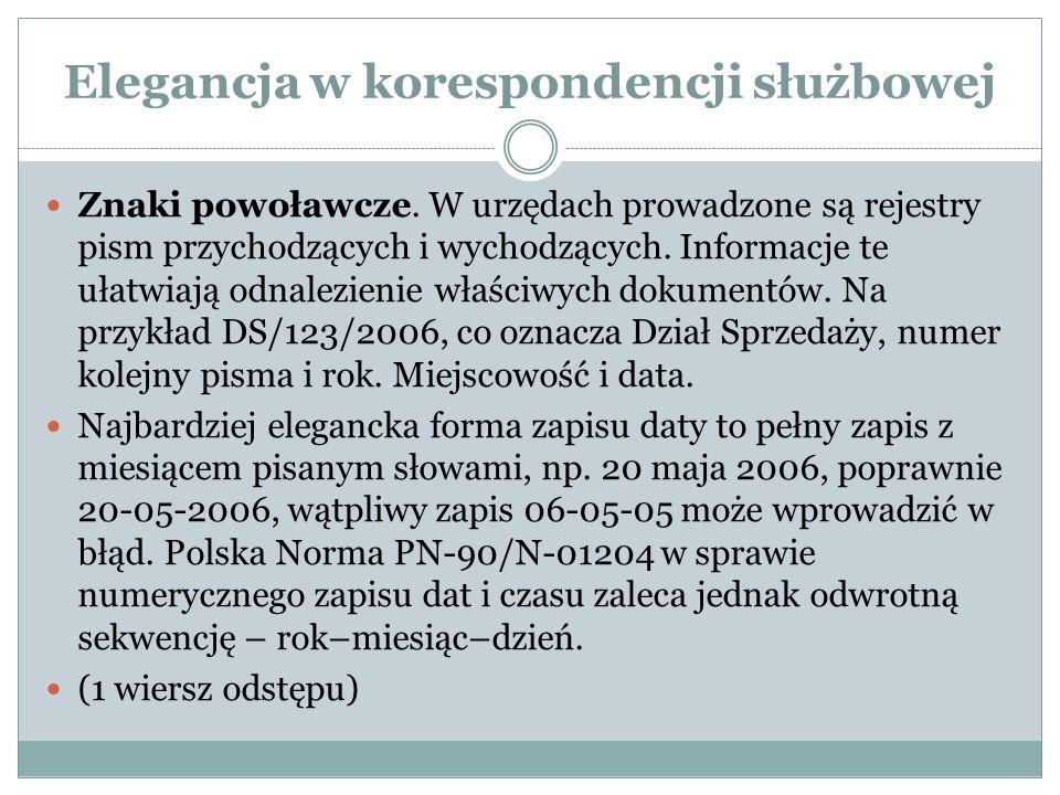 Elegancja w korespondencji służbowej Znaki powoławcze.
