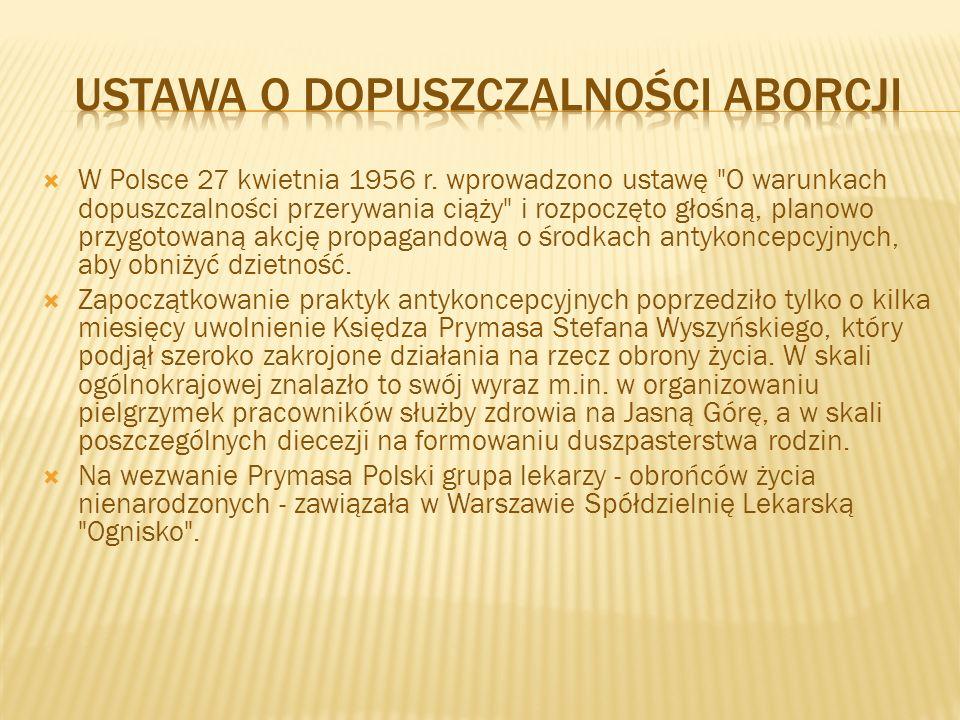  W Polsce 27 kwietnia 1956 r. wprowadzono ustawę