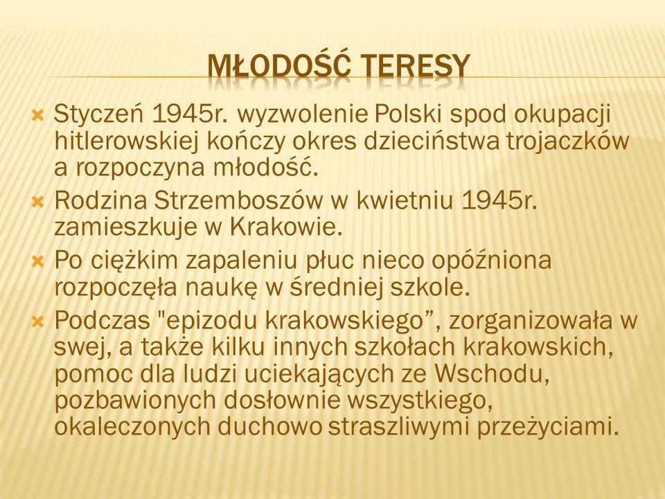  Styczeń 1945r. wyzwolenie Polski spod okupacji hitlerowskiej kończy okres dzieciństwa trojaczków a rozpoczyna młodość.  Rodzina Strzemboszów w kwie
