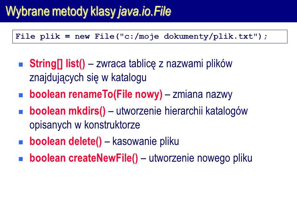 Binarne strumienie plikowe  Binarne strumienie służą do odczytu (klasa FileInputStream) i zapisu (klasa FileOutputStream) danych binarnych.