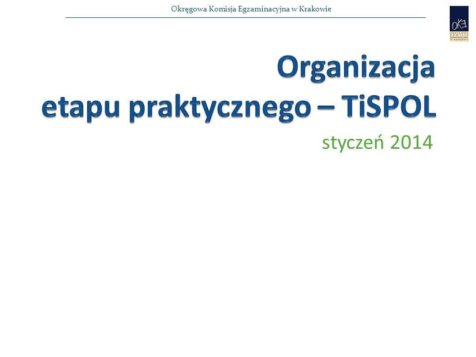 Okręgowa Komisja Egzaminacyjna w Krakowie styczeń 2014