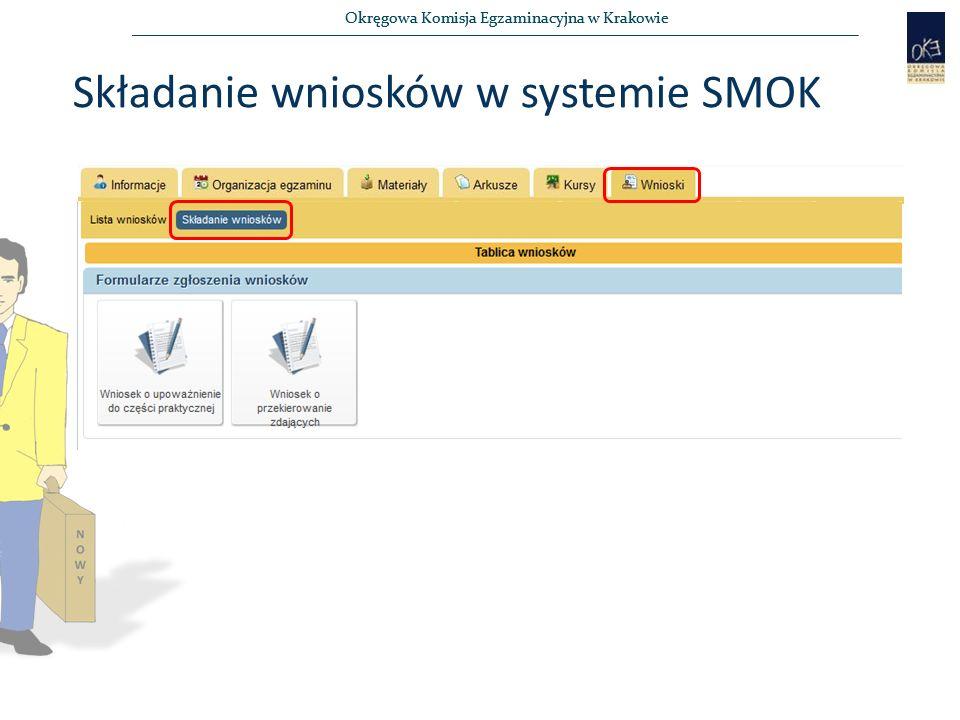 Okręgowa Komisja Egzaminacyjna w Krakowie Składanie wniosków w systemie SMOK