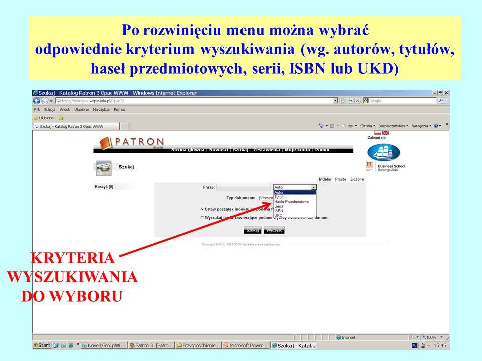 Po rozwinięciu menu można wybrać odpowiednie kryterium wyszukiwania (wg.
