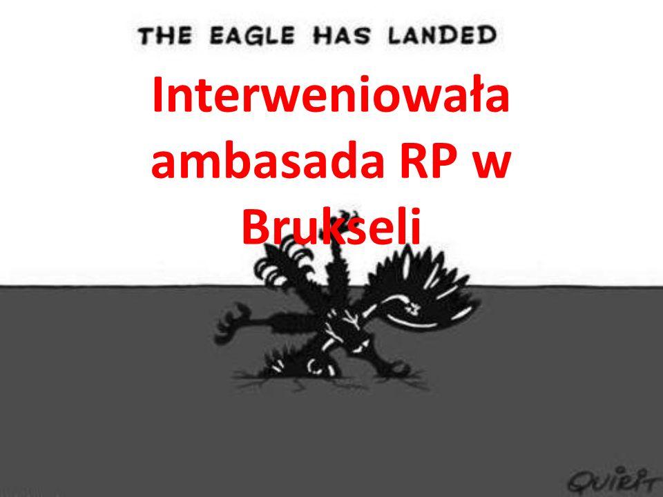 Interweniowała ambasada RP w Brukseli