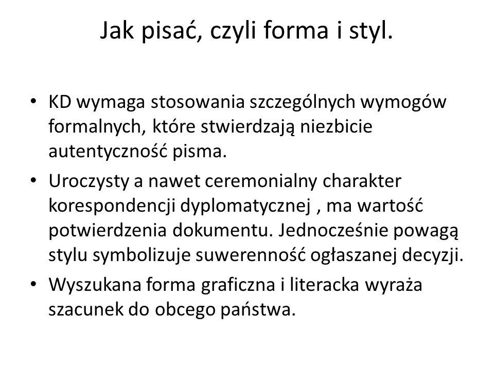 Jak pisać, czyli forma i styl.