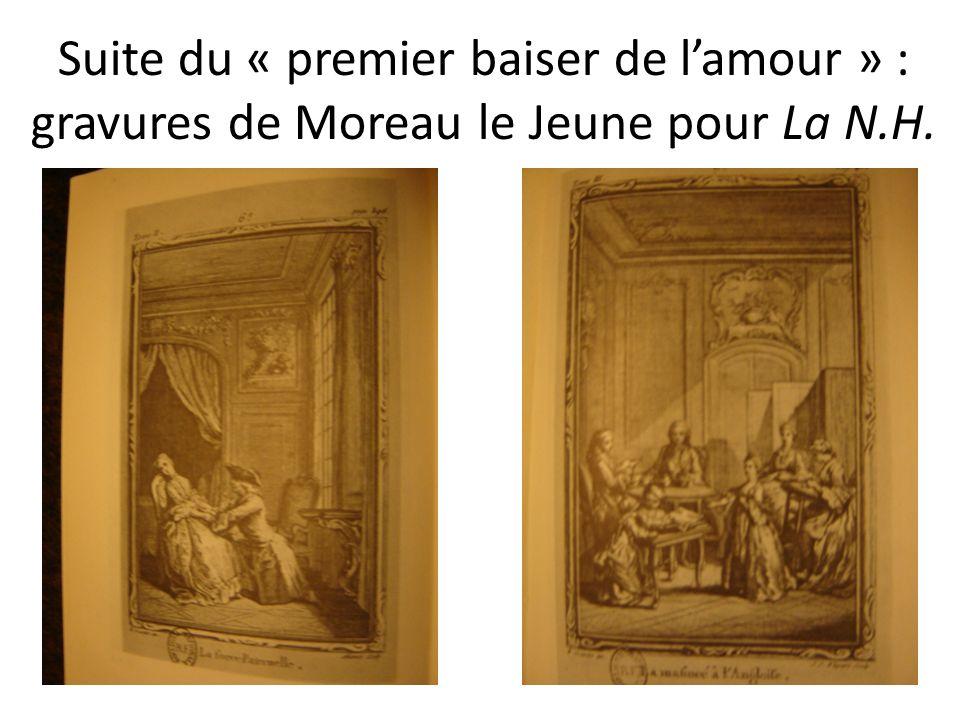 Suite du « premier baiser de l'amour » : gravures de Moreau le Jeune pour La N.H.
