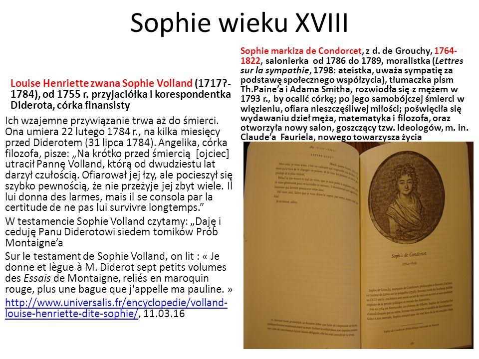 Sophie wieku XVIII Louise Henriette zwana Sophie Volland (1717 - 1784), od 1755 r.