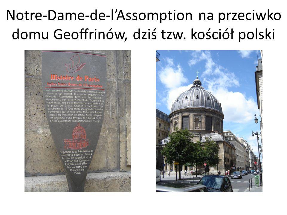 Notre-Dame-de-l'Assomption na przeciwko domu Geoffrinów, dziś tzw. kościół polski