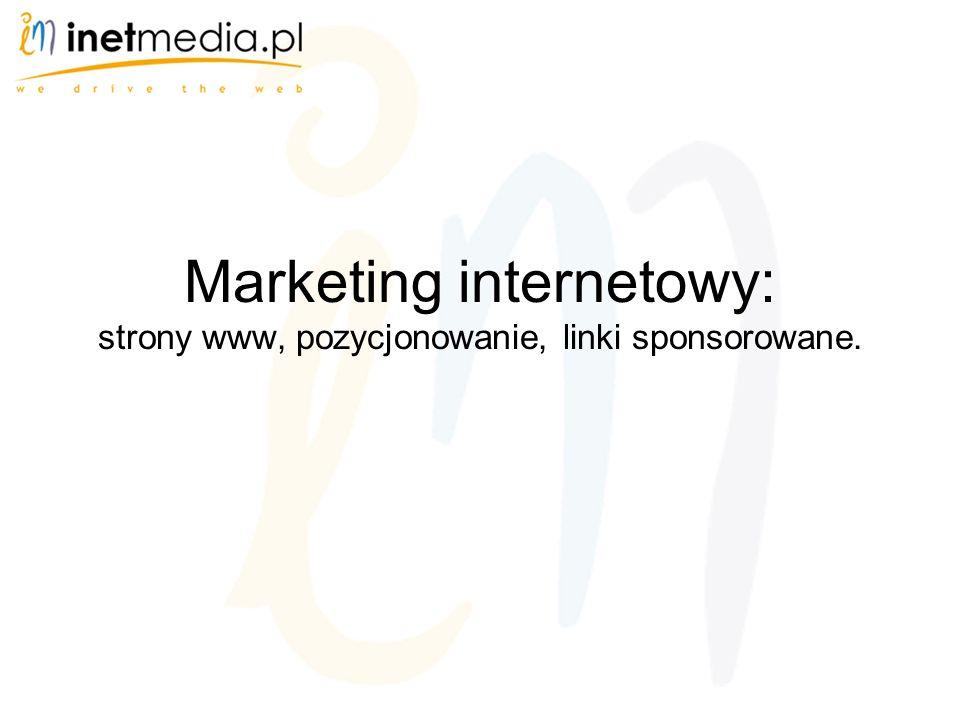Marketing internetowy: strony www, pozycjonowanie, linki sponsorowane.