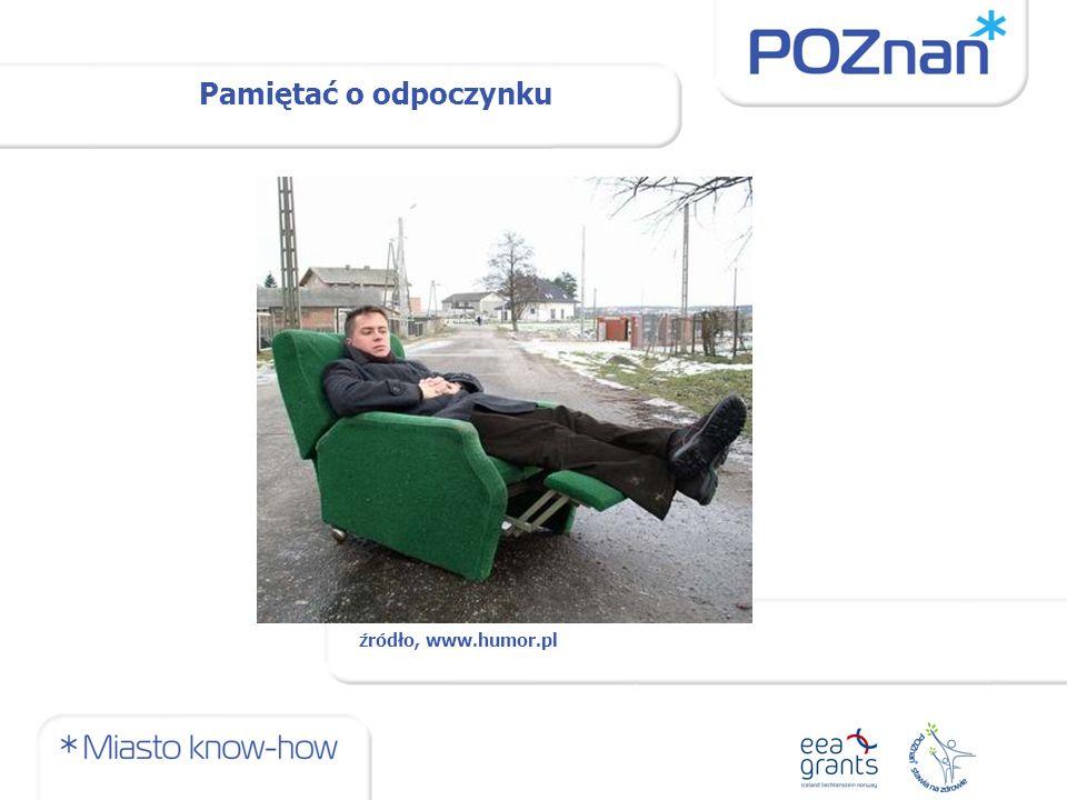 Pamiętać o odpoczynku źródło, www.humor.pl
