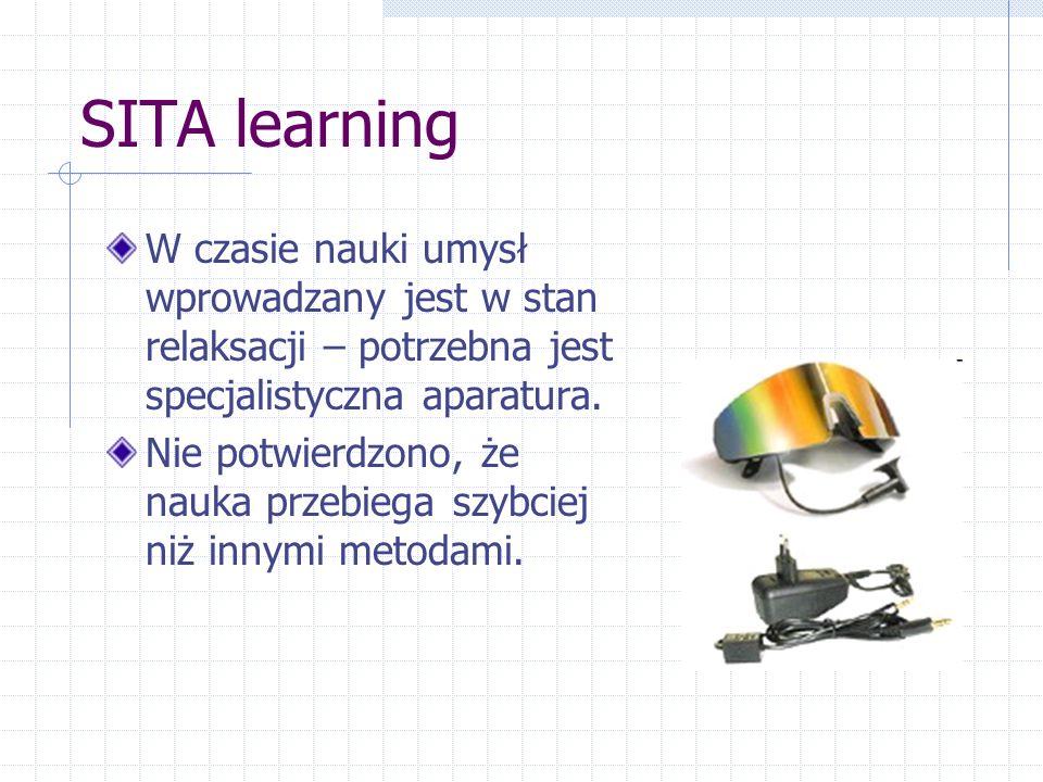 SITA learning W czasie nauki umysł wprowadzany jest w stan relaksacji – potrzebna jest specjalistyczna aparatura.