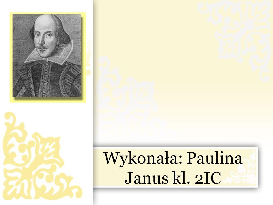 Wykonała: Paulina Janus kl. 2IC