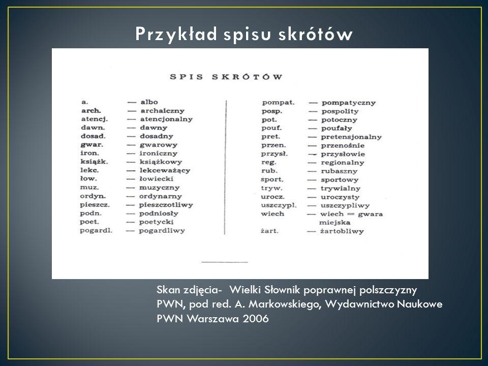 Skan zdjęcia- Wielki Słownik poprawnej polszczyzny PWN, pod red. A. Markowskiego, Wydawnictwo Naukowe PWN Warszawa 2006