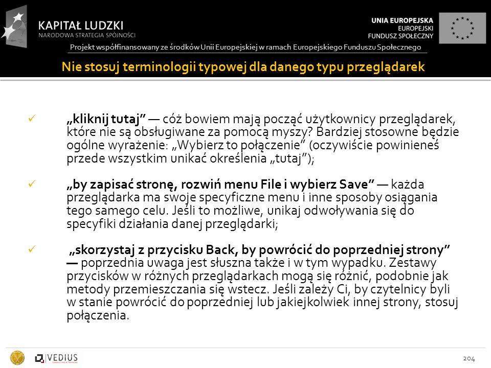 Projekt współfinansowany ze środków Unii Europejskiej w ramach Europejskiego Funduszu Społecznego Nie stosuj terminologii typowej dla danego typu prze