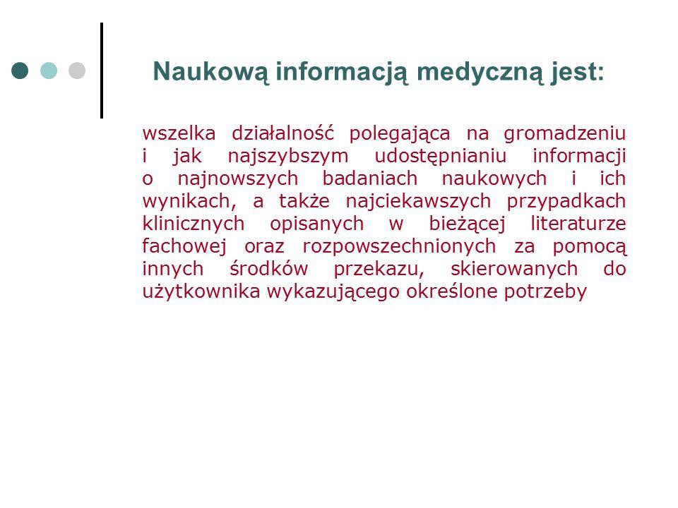Źródłem informacji jest: Jakikolwiek system, dzięki któremu istnieje możliwość uzyskania poszukiwanej informacji.