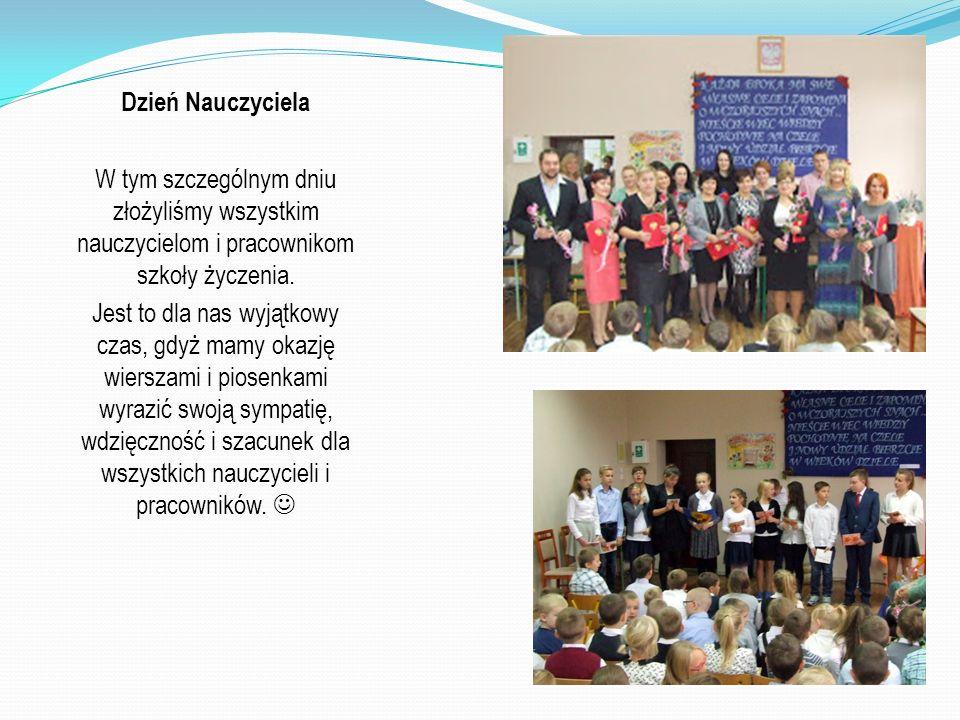 Dzień Nauczyciela W tym szczególnym dniu złożyliśmy wszystkim nauczycielom i pracownikom szkoły życzenia.