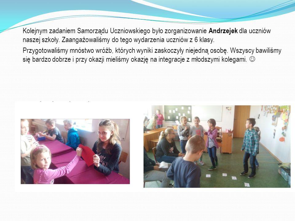 Kolejnym zadaniem Samorządu Uczniowskiego było zorganizowanie Andrzejek dla uczniów naszej szkoły. Zaangażowaliśmy do tego wydarzenia uczniów z 6 klas