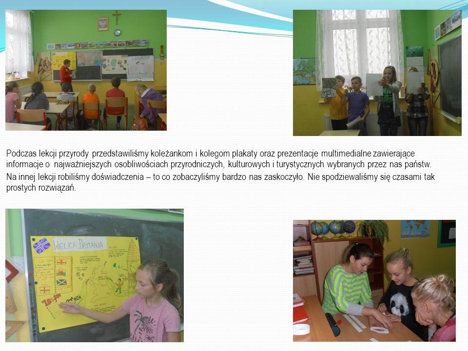 Podczas lekcji przyrody przedstawiliśmy koleżankom i kolegom plakaty oraz prezentacje multimedialne zawierające informacje o najważniejszych osobliwoś