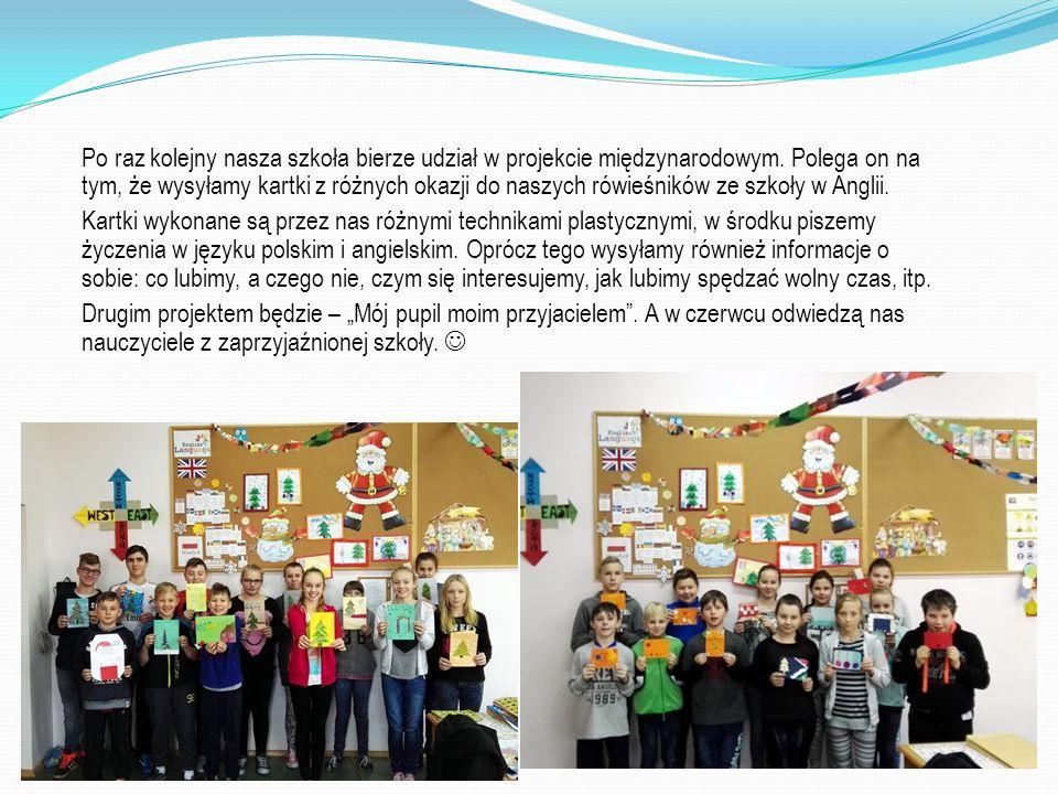 Po raz kolejny nasza szkoła bierze udział w projekcie międzynarodowym. Polega on na tym, że wysyłamy kartki z różnych okazji do naszych rówieśników ze