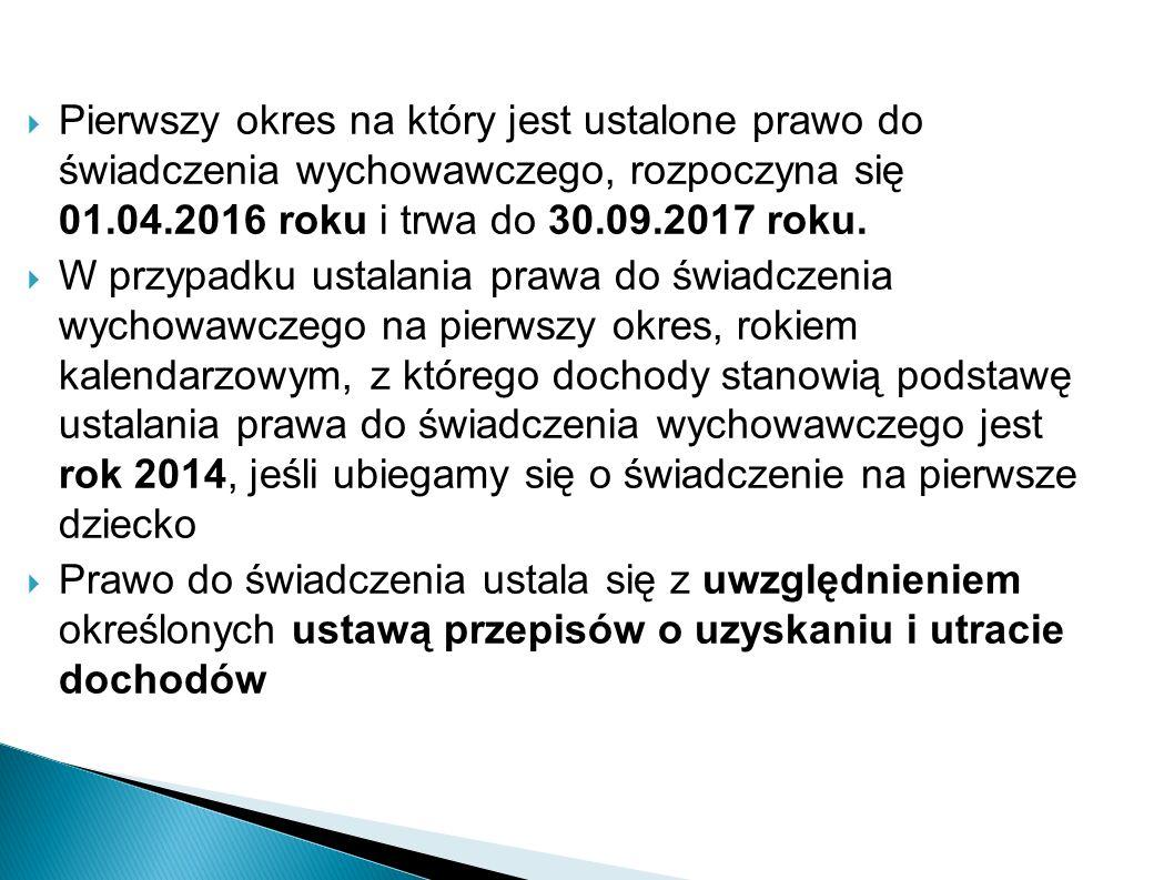  Pierwszy okres na który jest ustalone prawo do świadczenia wychowawczego, rozpoczyna się 01.04.2016 roku i trwa do 30.09.2017 roku.  W przypadku us