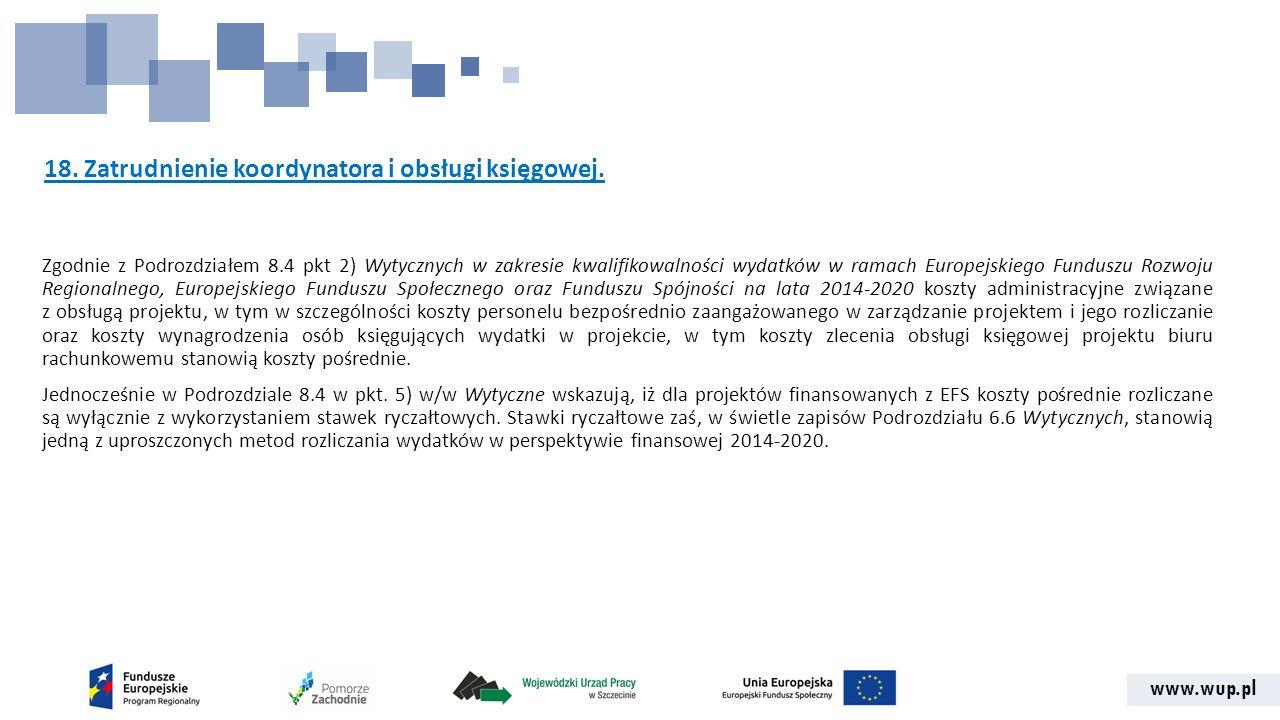www.wup.pl 18. Zatrudnienie koordynatora i obsługi księgowej.