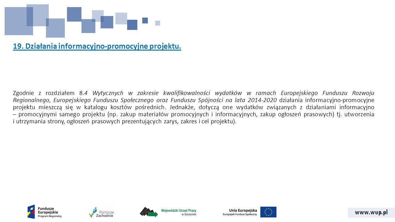 www.wup.pl 19. Działania informacyjno-promocyjne projektu.