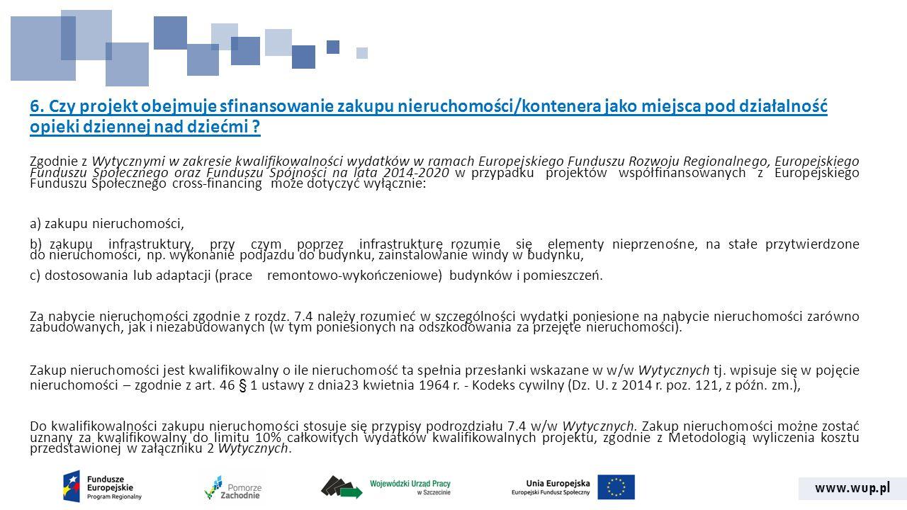 www.wup.pl 16.Czy utrzymanie przedszkola może być po uruchomieniu dofinansowania z gminy.