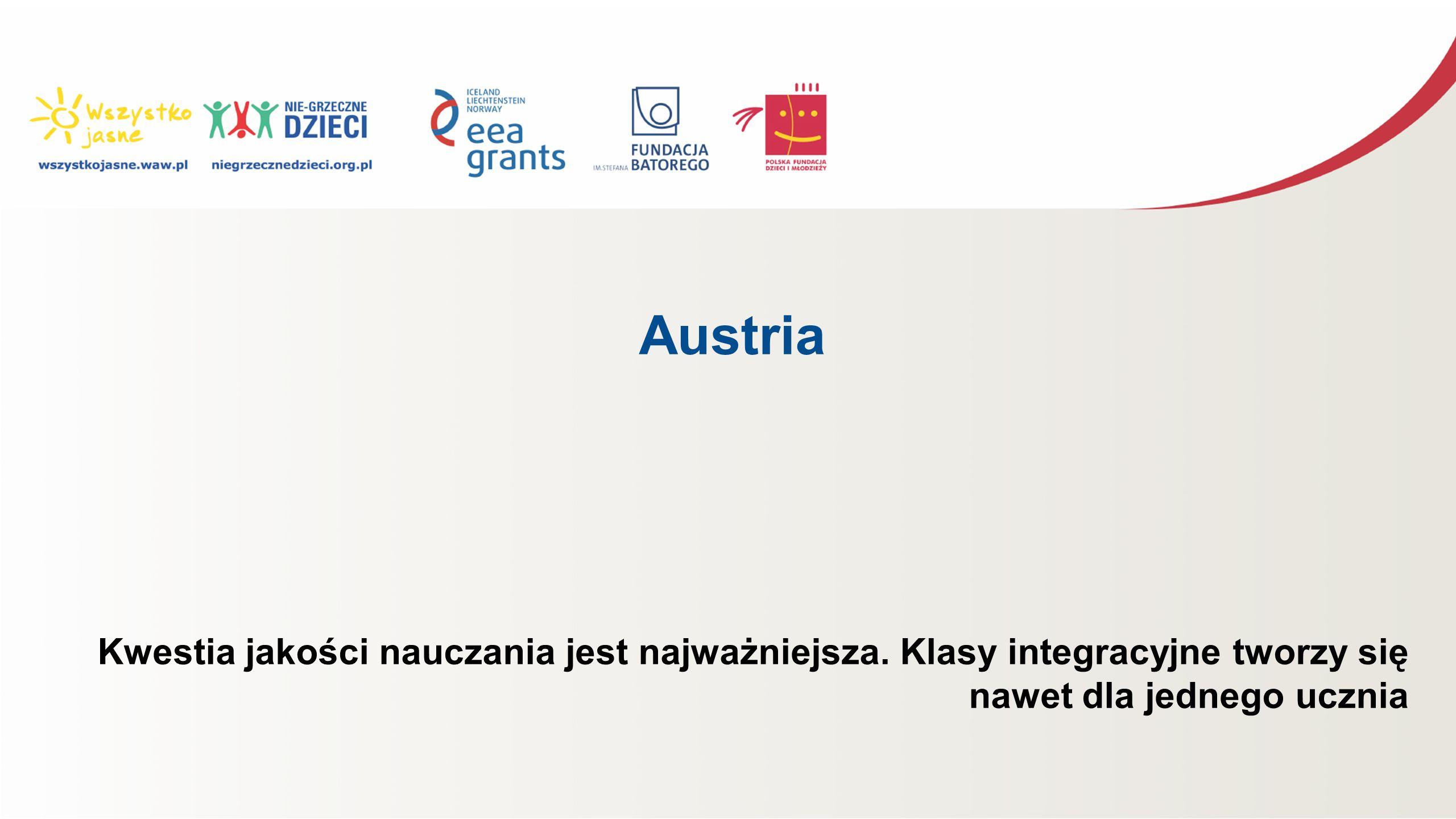 Austria Kwestia jakości nauczania jest najważniejsza. Klasy integracyjne tworzy się nawet dla jednego ucznia