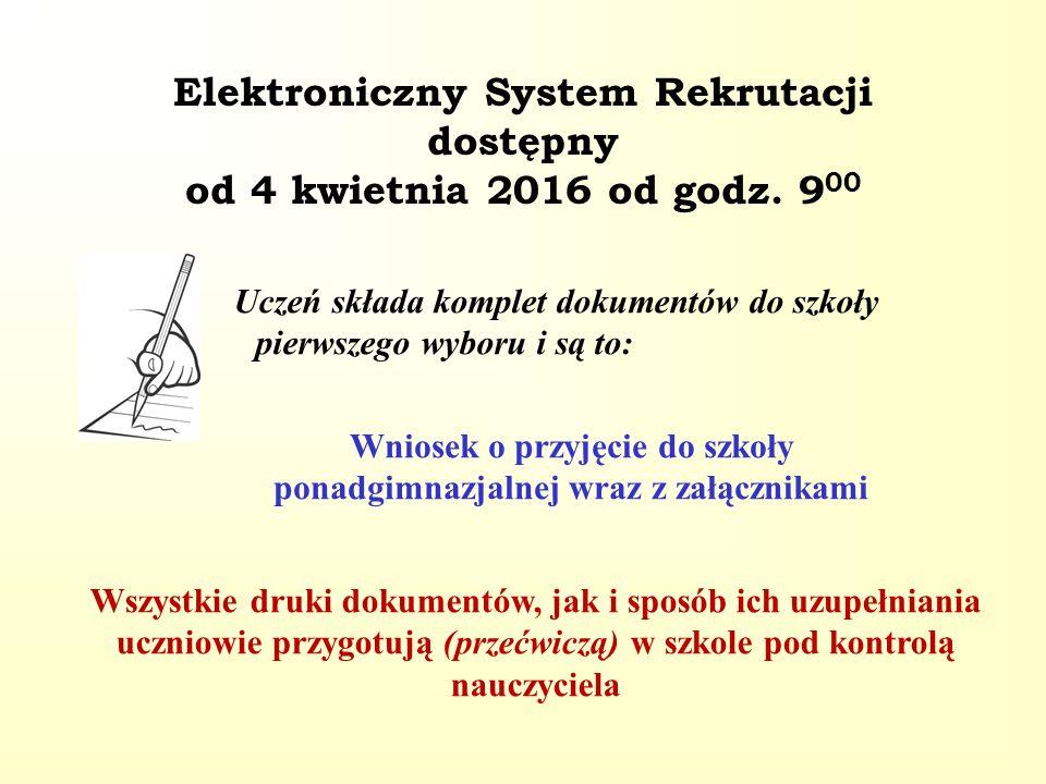 Elektroniczny System Rekrutacji dostępny od 4 kwietnia 2016 od godz.