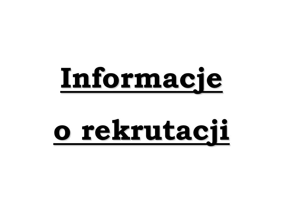 Informacje o rekrutacji