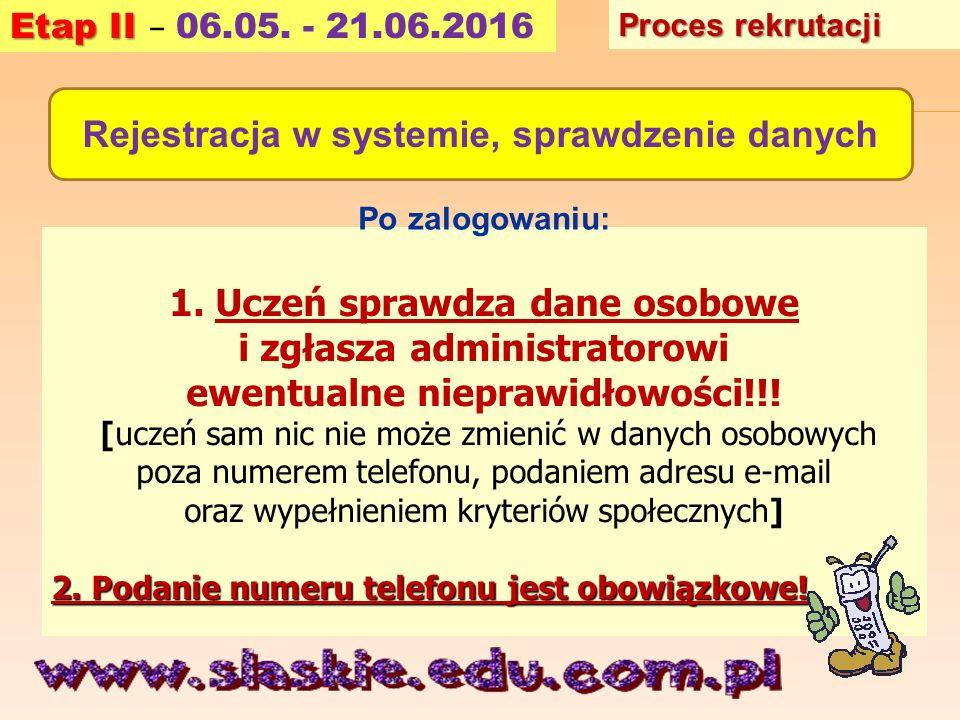 1. Uczeń sprawdza dane osobowe i zgłasza administratorowi ewentualne nieprawidłowości!!! [uczeń sam nic nie może zmienić w danych osobowych poza numer