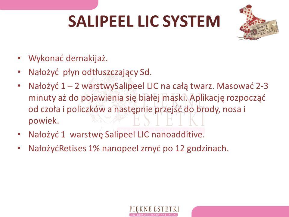 SALIPEEL LIC SYSTEM Wykonać demakijaż. Nałożyć płyn odtłuszczający Sd.
