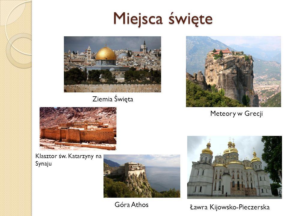 Miejsca święte Ziemia Święta Meteory w Grecji Klasztor św.