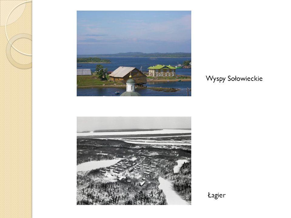 Wyspy Sołowieckie Łagier