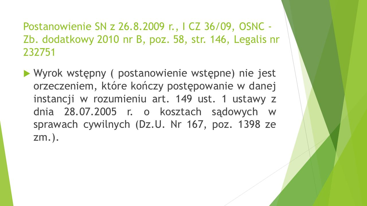 Wyrok SN z 7.5.2008 r., II CSK 12/08, OSNC - Zb.dodatkowy 2009 nr B, poz.