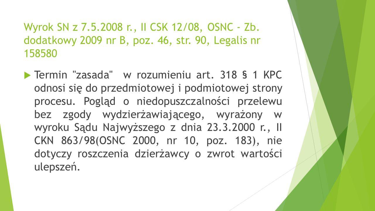 Wyrok SN z 24.1.2013 r., II CSK 279/12, Biuletyn SN - IC 2013 nr 7-8, OSNC 2013 nr 7-8, poz.