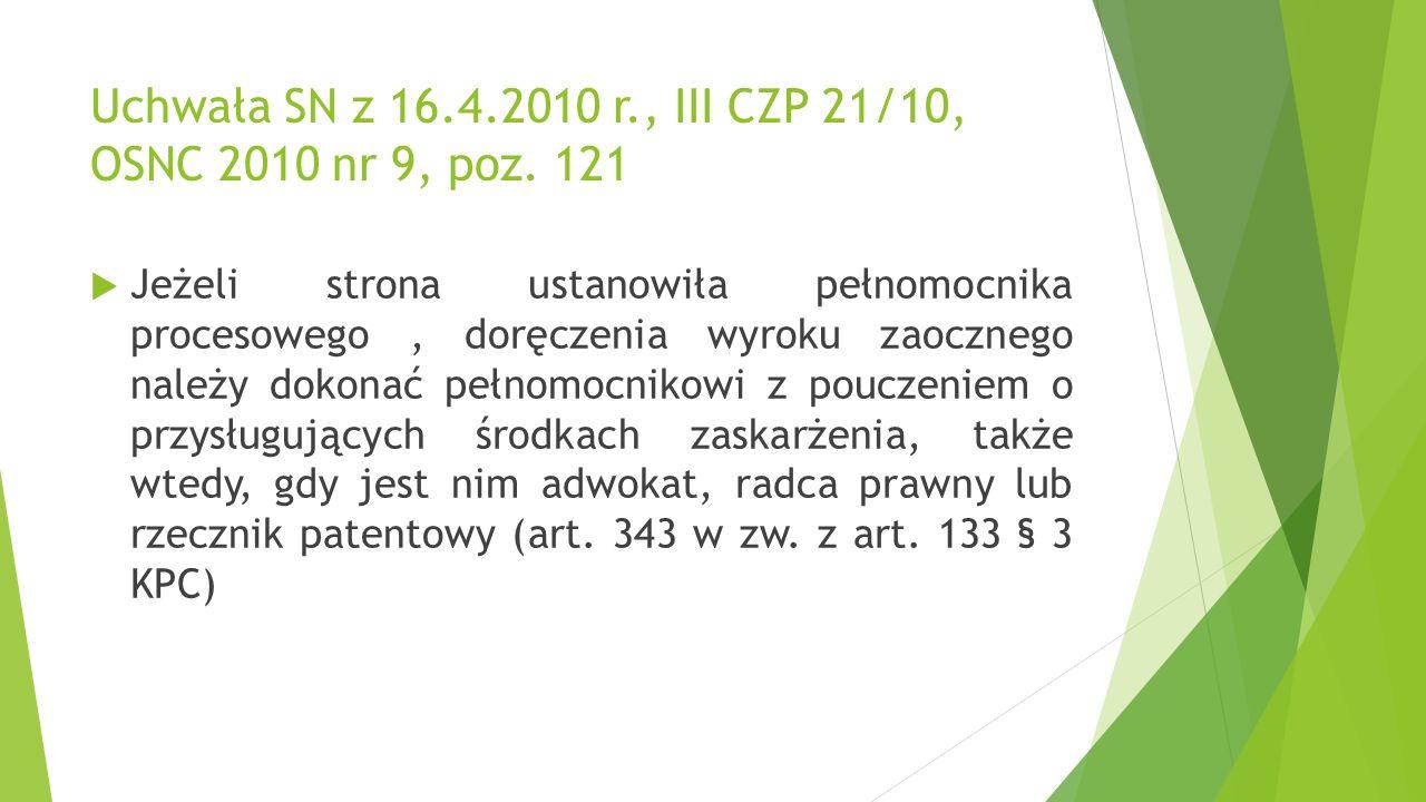 Uchwała SN z 16.4.2010 r., III CZP 21/10, OSNC 2010 nr 9, poz.