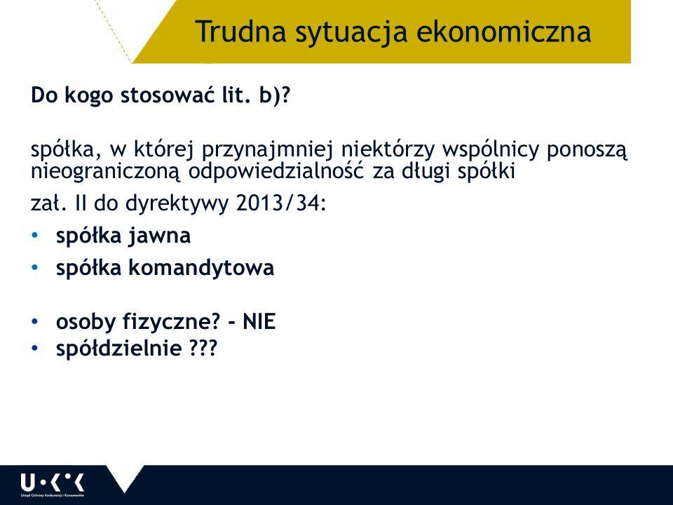 Do kogo stosować lit. b).