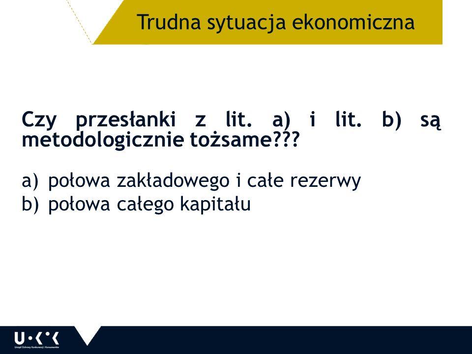 Czy przesłanki z lit. a) i lit. b) są metodologicznie tożsame .