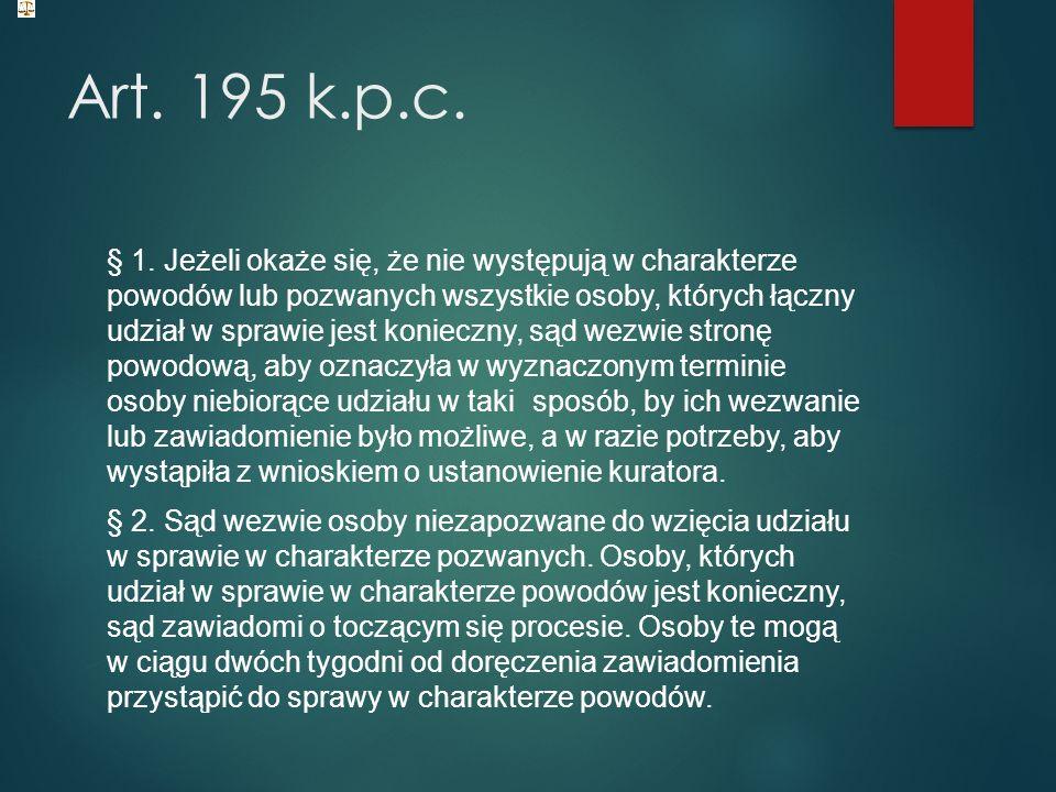 Art. 195 k.p.c. § 1.